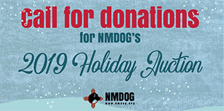 Wanted: Donations for the NMDOG Holiday Auction